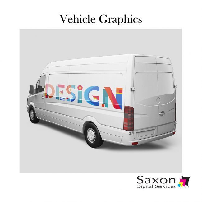 "Vehicle graphics by Saxon Digital Services. A white van has the word ""design"" emblazoned on its size."