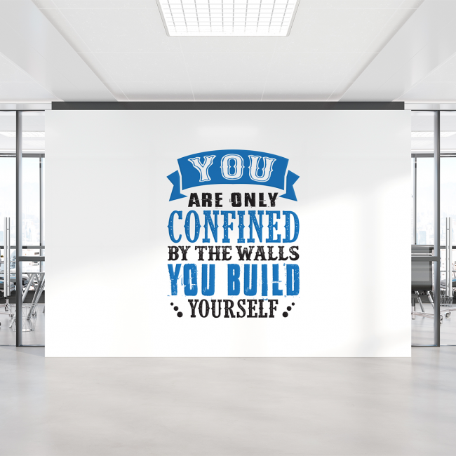 "Blue & black wall vinyl stickers that says ""You are only confined by the walls you build yourself"" in a variety of fonts."